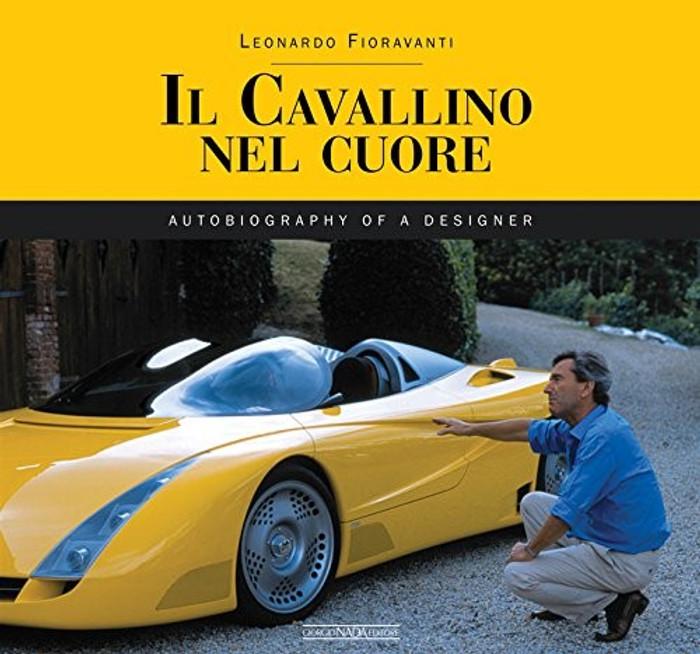 Il Cavallino Nel Cuore: Autobiography Of A Designer