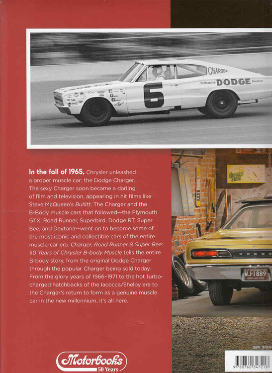 Charger, Road Runner & Super Bee 50 Years of Chrysler B-Body Muscle Back