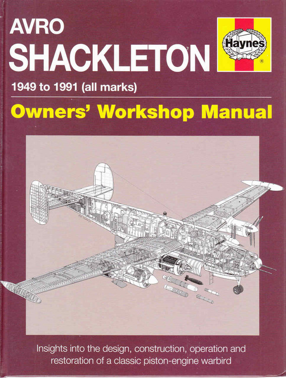 Avro Shackleton 1949 to 1991 (all marks) Owners' Workshop Manual  - front