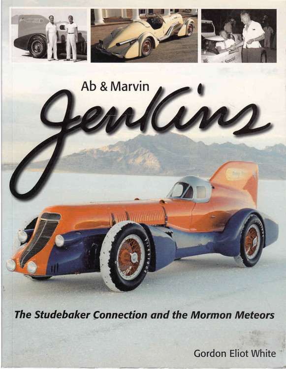 Ab & Marvin Jenkins: The Studebaker Connection and the Mormon Meteors ( 9781583881736) - front