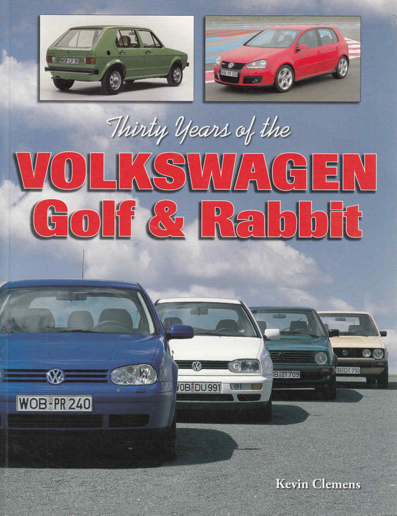 Thirty Years of the Volkswagen Golf & Rabbit (9781583881583) - front