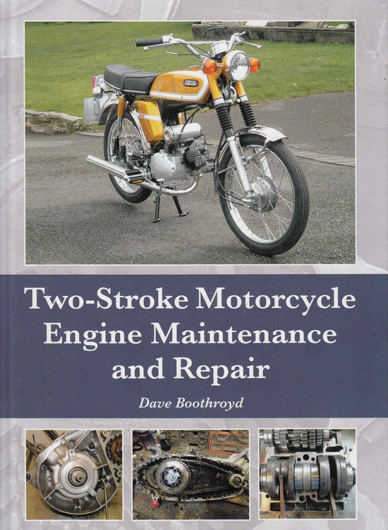 Two-Stroke Motorcycle Engine Maintenance and Repair (9781785001208) - front