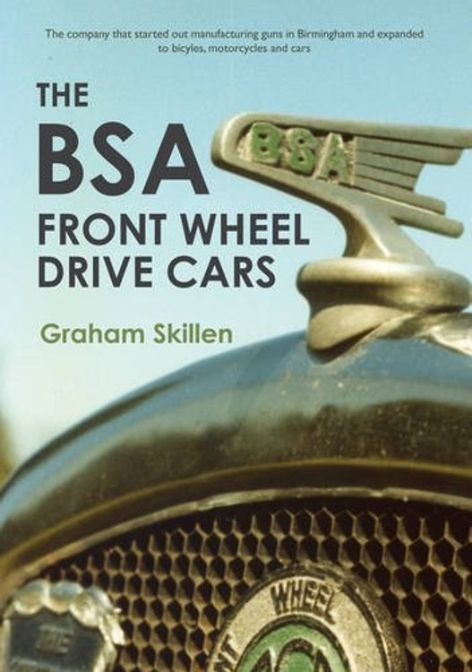The BSA Front Wheel Drive Cars (9781445653716)