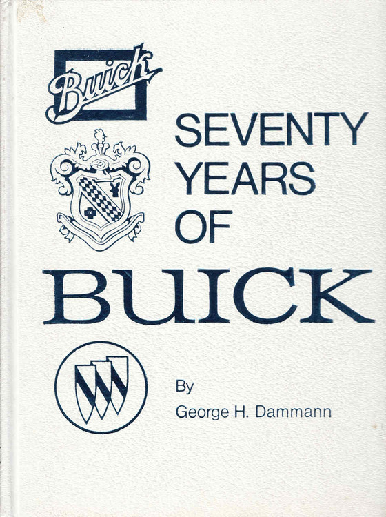 Seventy Years Of Buick - Revised Edition (Crestline Series) (9780912612041)