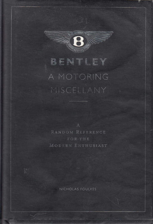 Bentley - A Motoring Miscellany