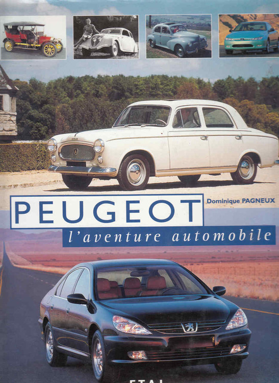 Peugeot, l'aventure automobile (French Text) ( 9782726884348)