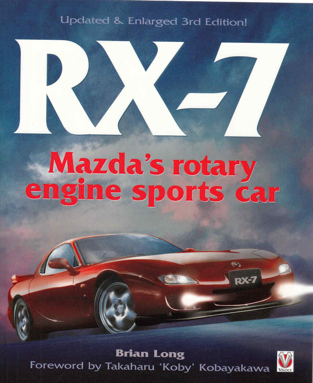 RX-7 Mazda's Rotary Engine Sports Car (Updated & Enlarged 3rd Edition) (9781845840471)  - front