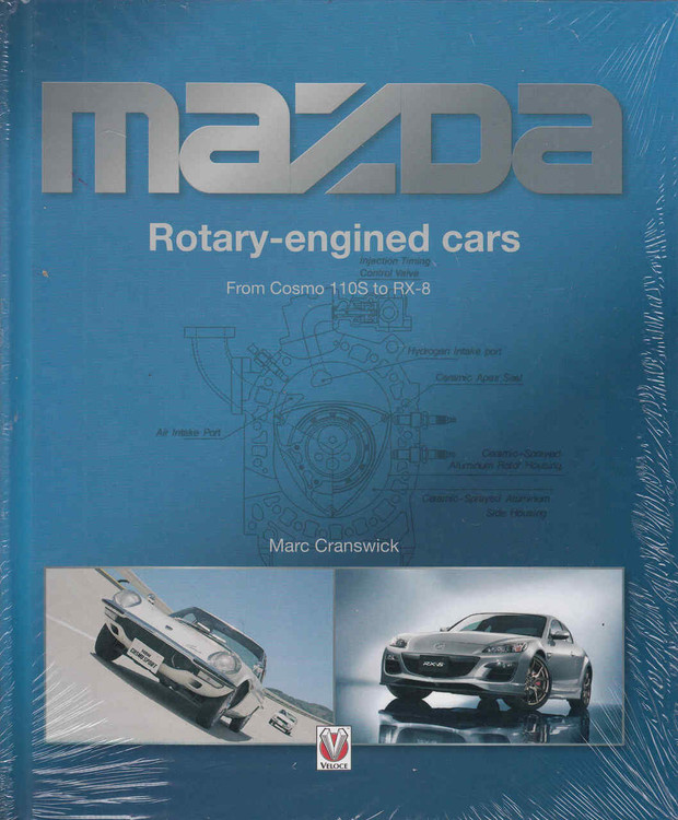 Mazda Rotary-Engined Cars: From Cosmo 110S To RX-8 (9781845849436)  front
