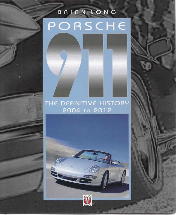 Porsche: The Definite History 2004 to 2012 (9781845848644) - front