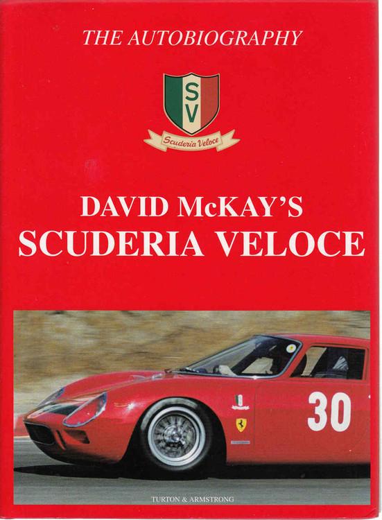 David McKay's Scuderia Veloce: The Autobiography (9780908031788)