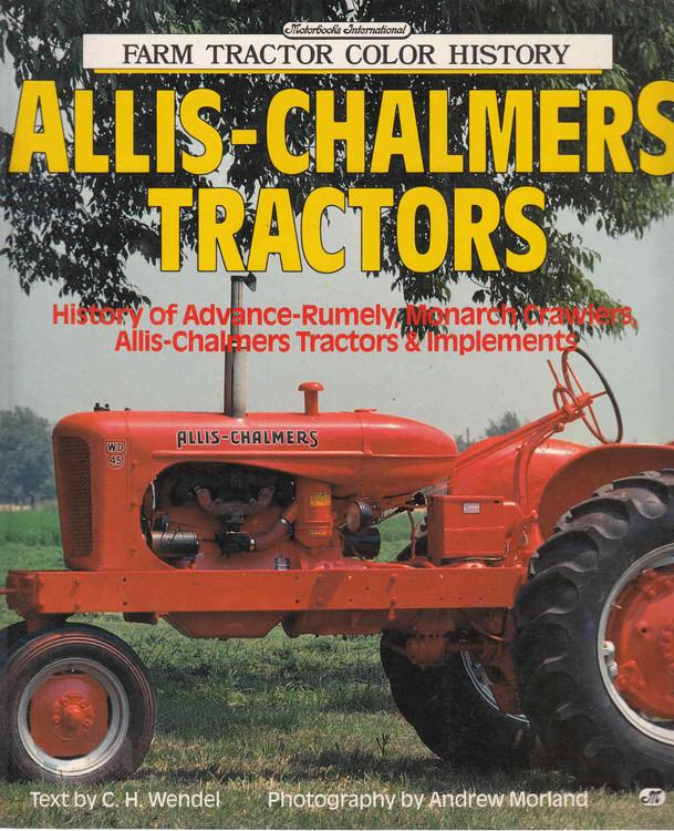 Allis-Chalmers Tractors - Farm Tractor Color History (9780879386283)