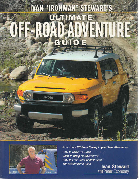 "Ivan ""Ironman"" Stewart's Ultimate Off-Road Adventure Guide (9780760329269)"