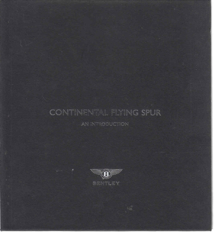 Continental Flying Spur - An Introduction/ Media Information (Bentley Official Brochure) (B00EWOEC3G)