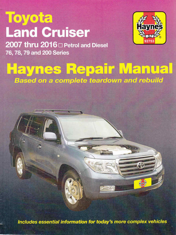 Toyota Land Cruiser 76, 78, 79 and 200 Series Petrol & Diesel 2007 - 2016 Workshop Manual (9781620920695)