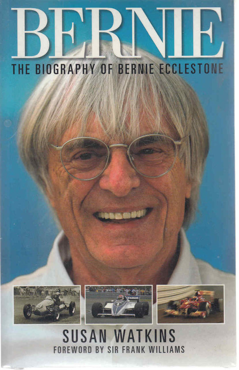 Bernie: The Biography of Bernie Ecclestone (paperback)