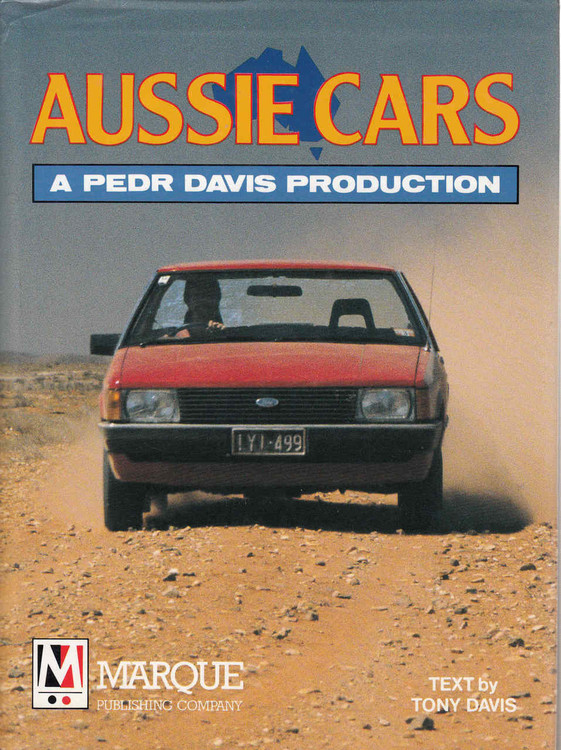 Aussie Cars - A Pedr Davis Production (9780947079017)