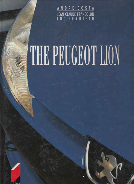 The Peugeot Lion - English Edition (9782910048631)