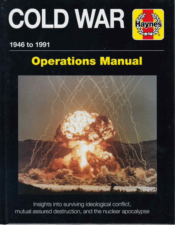 Cold War 1946 to 1991 Operations Manual (9781785210532)
