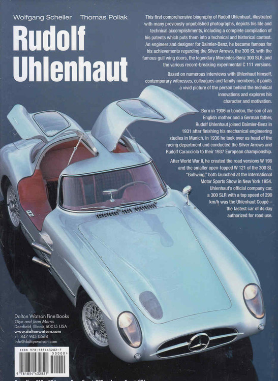 Rudolf Uhlenhaut: Engineer and Gentleman The Father of the Mercedes 300 SL