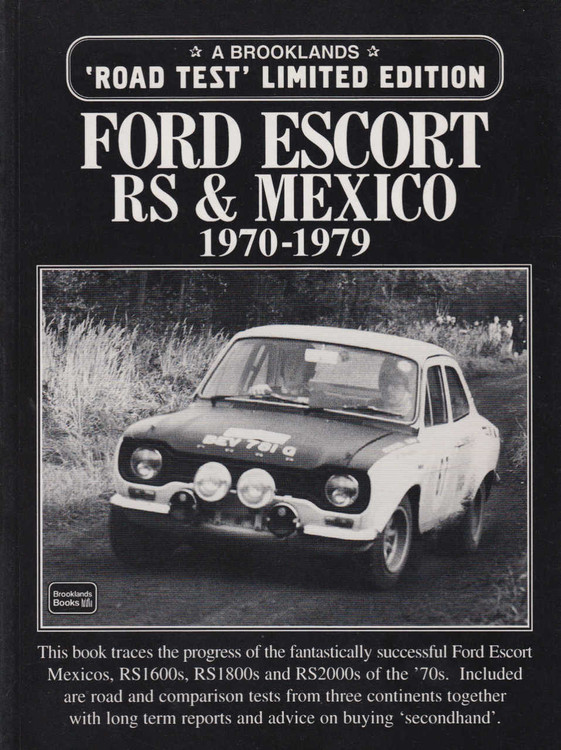 Ford Escort RS & Mexico 1970-1979 A Brooklands 'Road Test' Limited Edition (9781855204072)