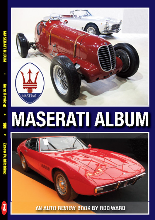 Maserati Album An Auto Review Book by Rod Ward (Auto Review No.131) (9781854821303)