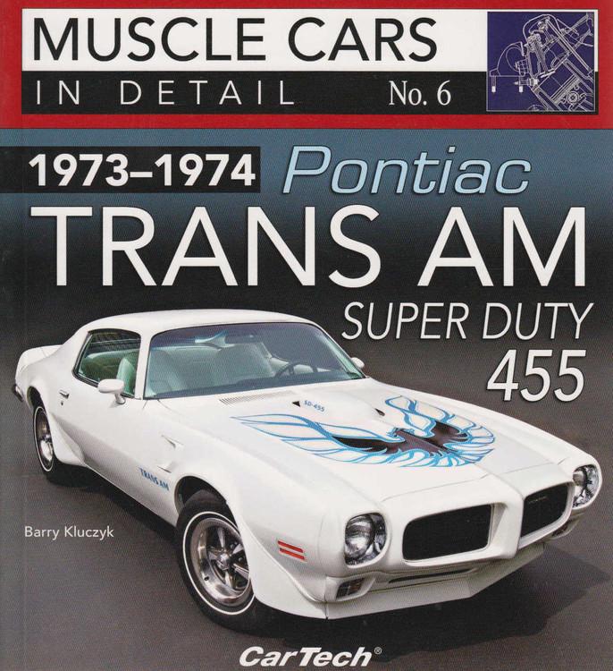 1973-1974 Pontiac Trans Am Super Duty 455 Muscle Cars In Detail No.6