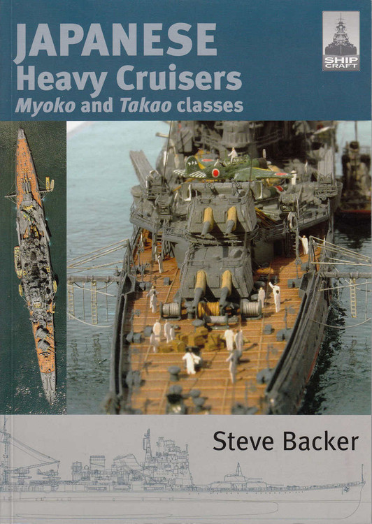Japanese Heavy Cruisers Myoko and Takao classes (Ship Craft #5) (9781848321076