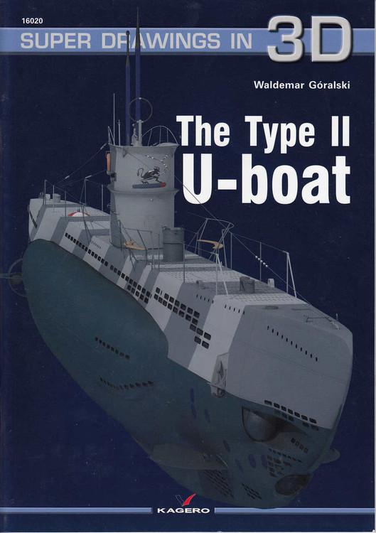 The Type II U-Boat - Super Drawings In 3D (9788362878642