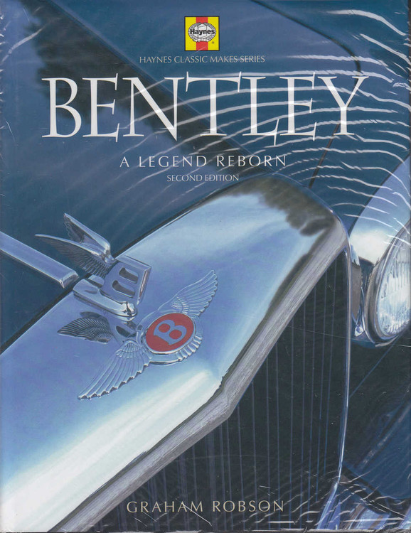 Bentley A Legend Reborn (2nd edition)