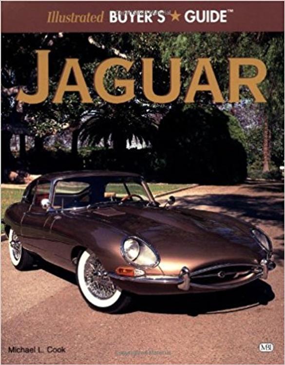 Illustrated Jaguar Buyer's Guide - Michael J. Cook (9780760301692)