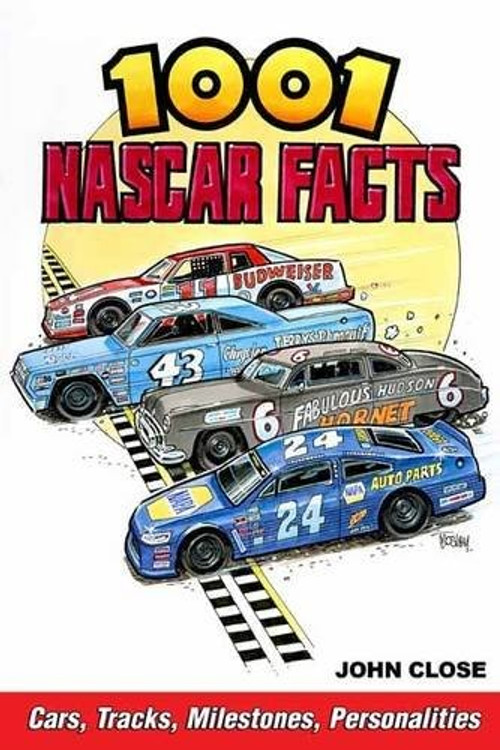 1001 NASCAR Facts - Cars, Tracks, Milestones, Personalities (9781613253106)