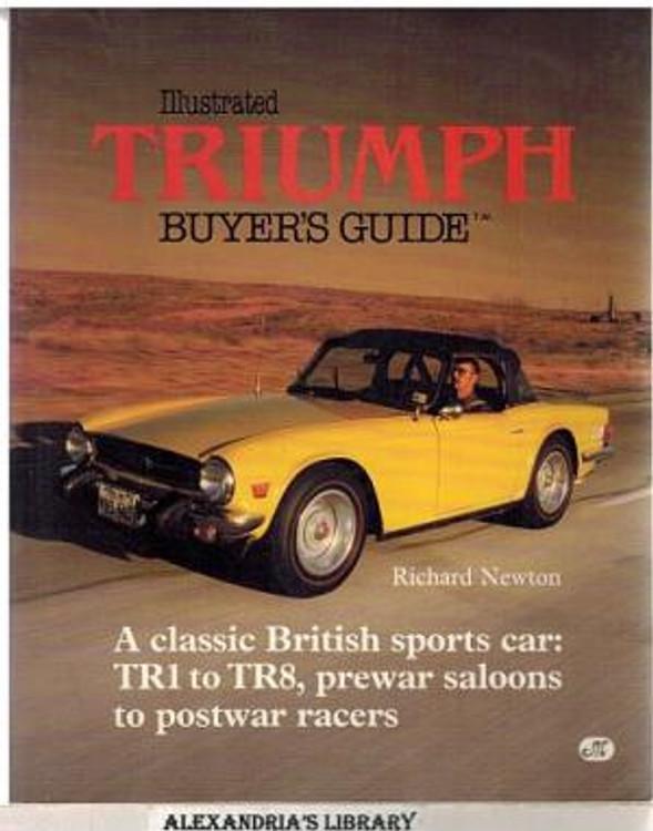 Illustrated Triumph Buyer's Guide (Richard Newton)