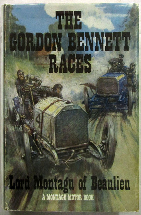 The Gordon Bennett Races - Lord Montagu of Beaulieu