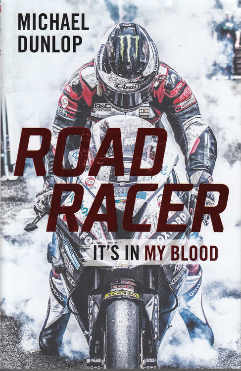 Road Racer - It's in My Blood (Michael Dunlop)