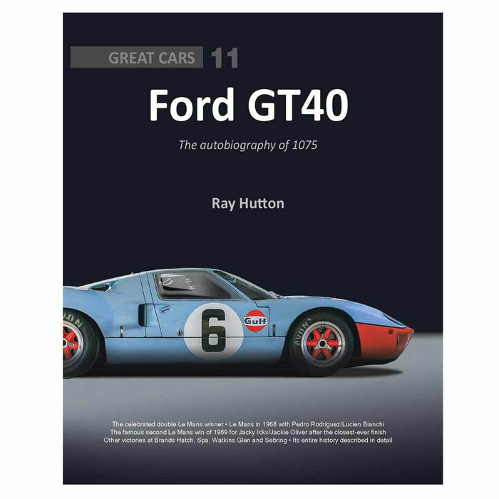 Ford GT40: The Autobiography Of 1075 - Great Cars Series