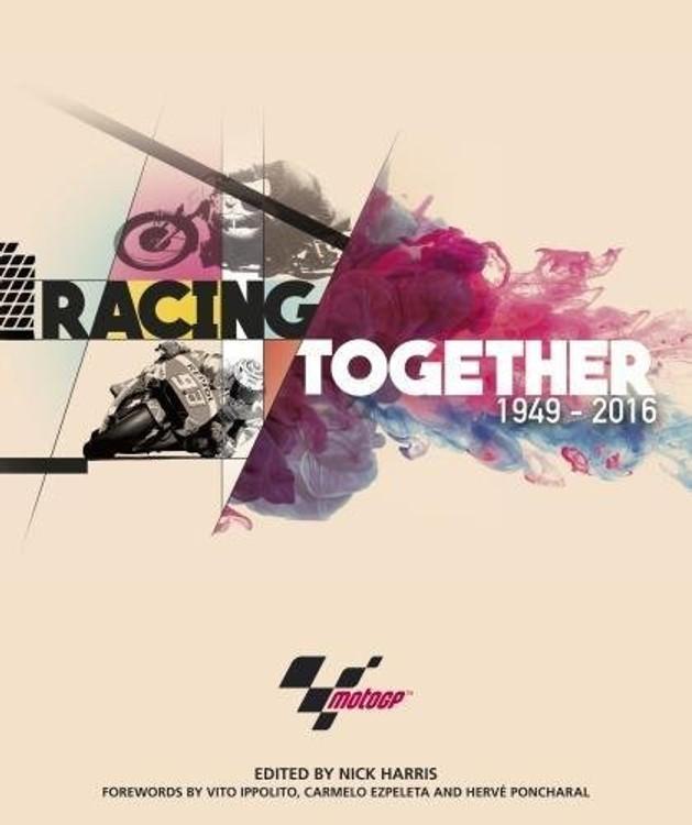 Racing Together 1949 - 2016 20 years of MotoGP
