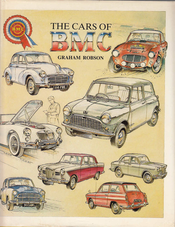 The Cars of BMC (Hardcover 1987 edition by Graham Robson) (9780947981143)