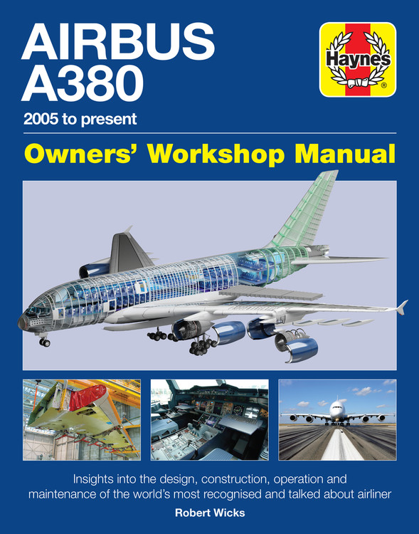 Airbus A380 2005 to present Ownerss Workshop Manual