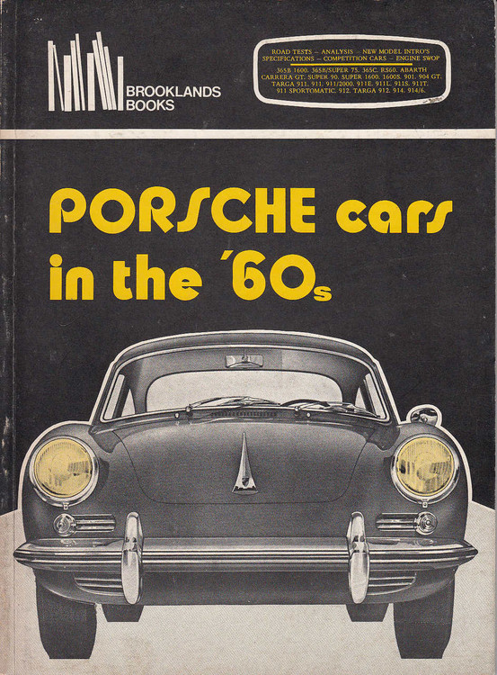 Porsche Cars in the '60s (Brooklands Books Road Tests Series, 1980, Paperback)