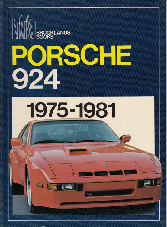 Porsche 924 1975 - 1981 (Brooklands Books , paperback)