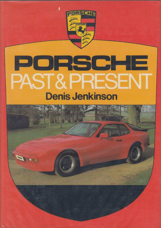 Porsche: Past and Present (1 Nov 1982, by Denis Jenkinson)