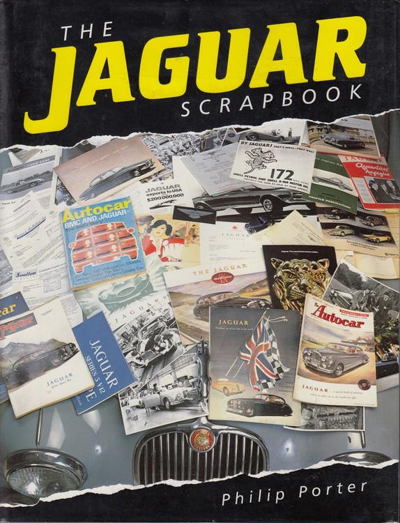 The Jaguar Scrapbook - Philip Porter