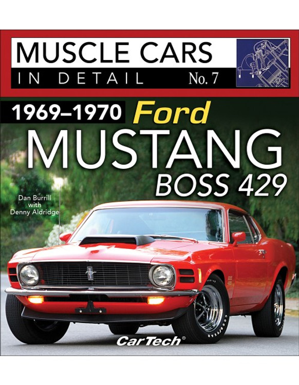 1969 -1970 Ford Mustang Boss 429: Muscle Cars In Detail No. 7