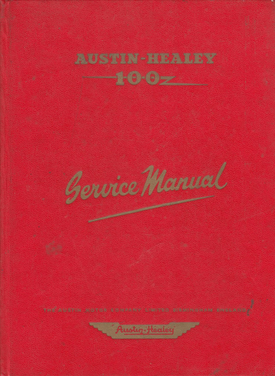 Austin Healy 100 Series BNI Original Service Manual 1959 (Publication Part No. AKD4851) (AKD4851)