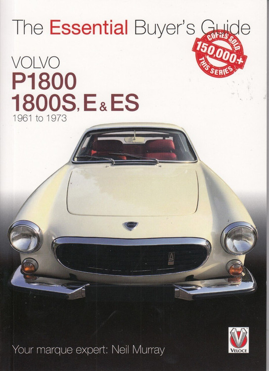 Volvo P1800, 1800S, E & ES 1961 to 1973 Essential Buyer's Guide
