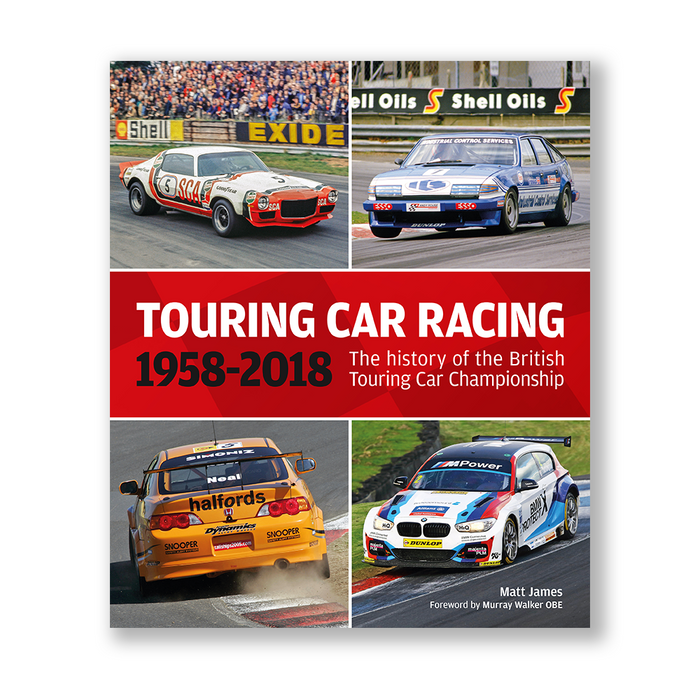 Touring Car Racing 1958 - 2018 The history of the British Touring Car Championship (9781910505366)