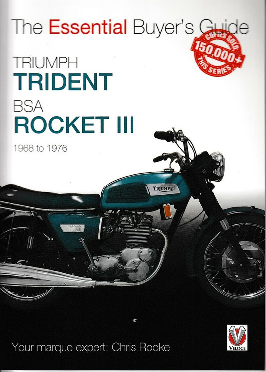 Triumph Trident & BSA Rocket III 1968 to 1976 - The Essential Buyer's Guide (9781787113800)