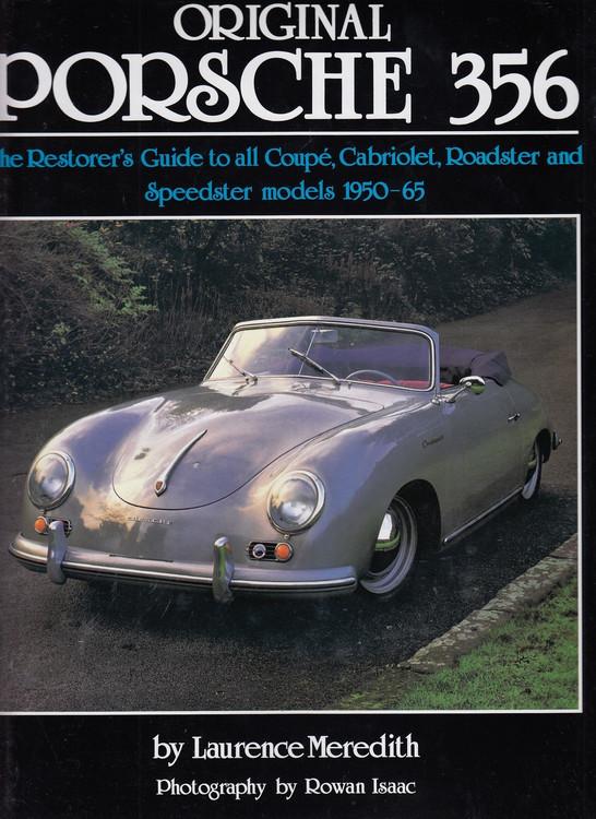 Original Porsche 356 (reissue): The Restorer's Guide (Laurence Meredith) (9781906133849)