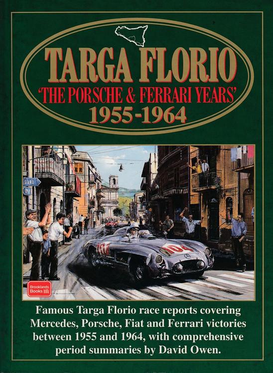 Targa Florio The Porsche and Ferrari Years 1955 - 1964 (Brooklands Books) (9781855204874)