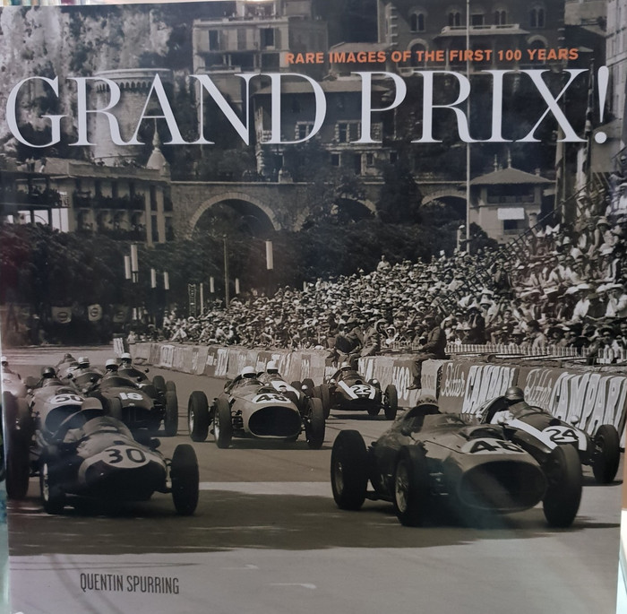 Grand Prix - Rare Images of the First 100 Years (Quentin Spurring) (9781893618671)
